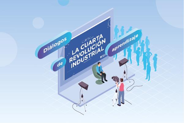 Diálogos de aprendizaje: La cuarta revolución industrial